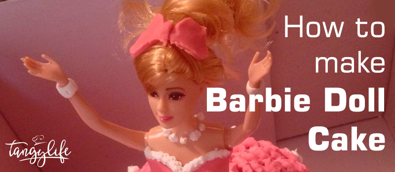 how to make barbie cake tangylife blog