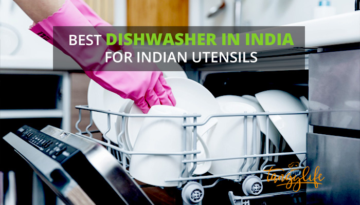 best dishwasher india review tangylife blog