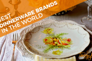 best dinnerware brands in the world tangylife blog