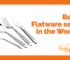 best flatware sets in the world tangylife blog