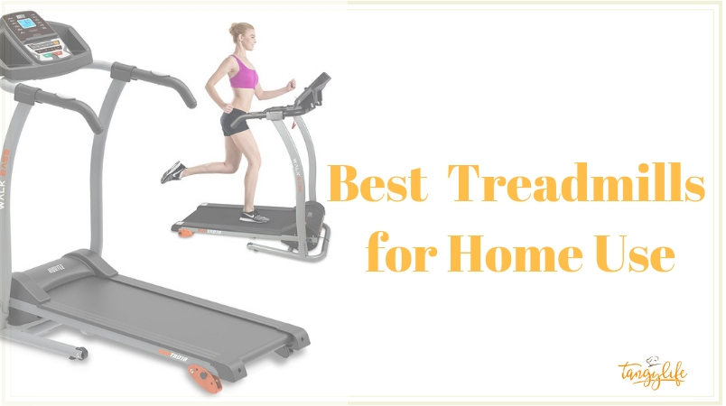 Best Home Treadmills Review for effective exercise