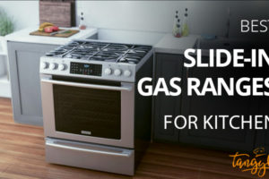 best slide in gas ranges review tangylife
