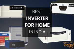 best inverter for home in india review tangylife