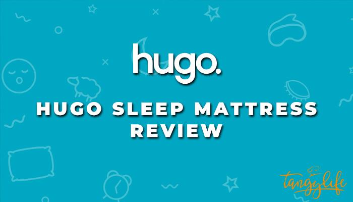 hugo sleep mattress review tangylife