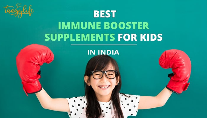 best immune booster for kids india tangylife