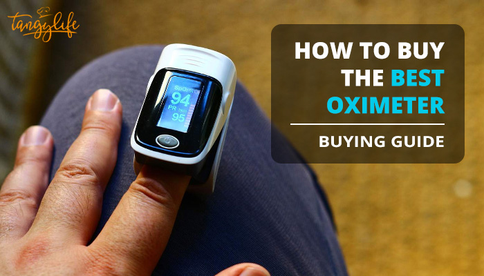 best oximeter in india buying guide tangylife