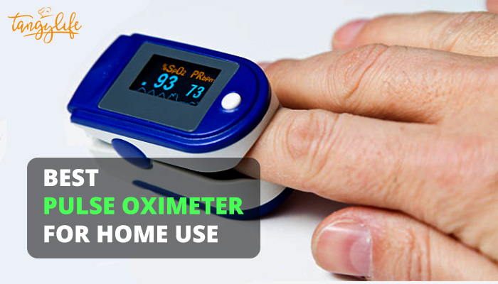 best pulse oximeter for home review tangylife blog