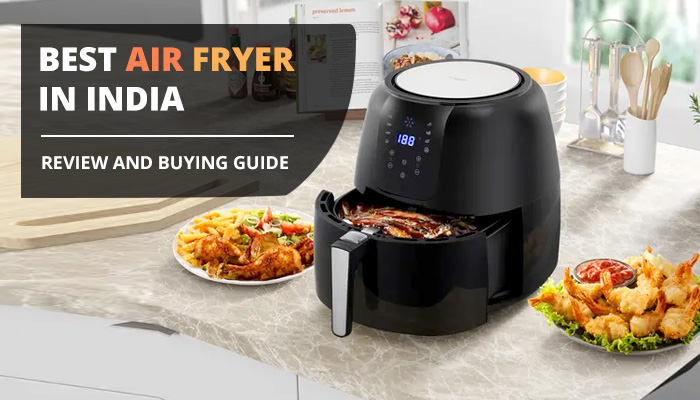 Best Air Fryer to buy in India 2021 | Air Fryer Review and Buying Guide