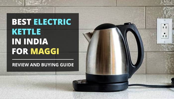 best electric kettle in india review tangylife blog